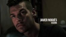 Javier Nogués – Escena 2