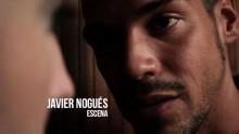 Javier Nogués – Escena 1