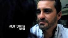 Hugo Tourita – Escena