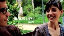 María Va-Luènh – Escena