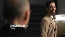 Christian Caner – Escena Época